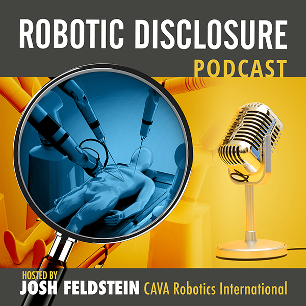 ROBOTIC DISCLOSURE PODCAST