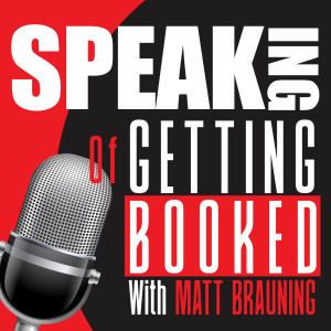 Speaking... of Getting Booked