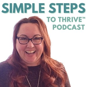 Simple Steps to Thrive™