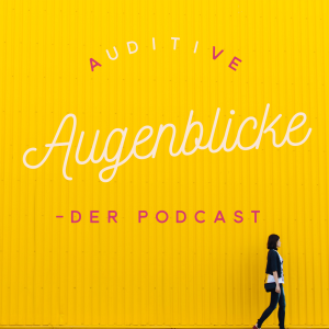 Auditive Augenblicke
