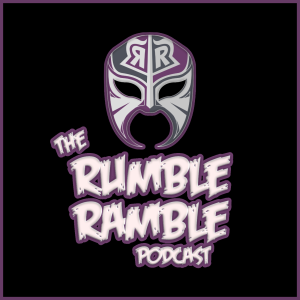 The Rumble Ramble Podcast