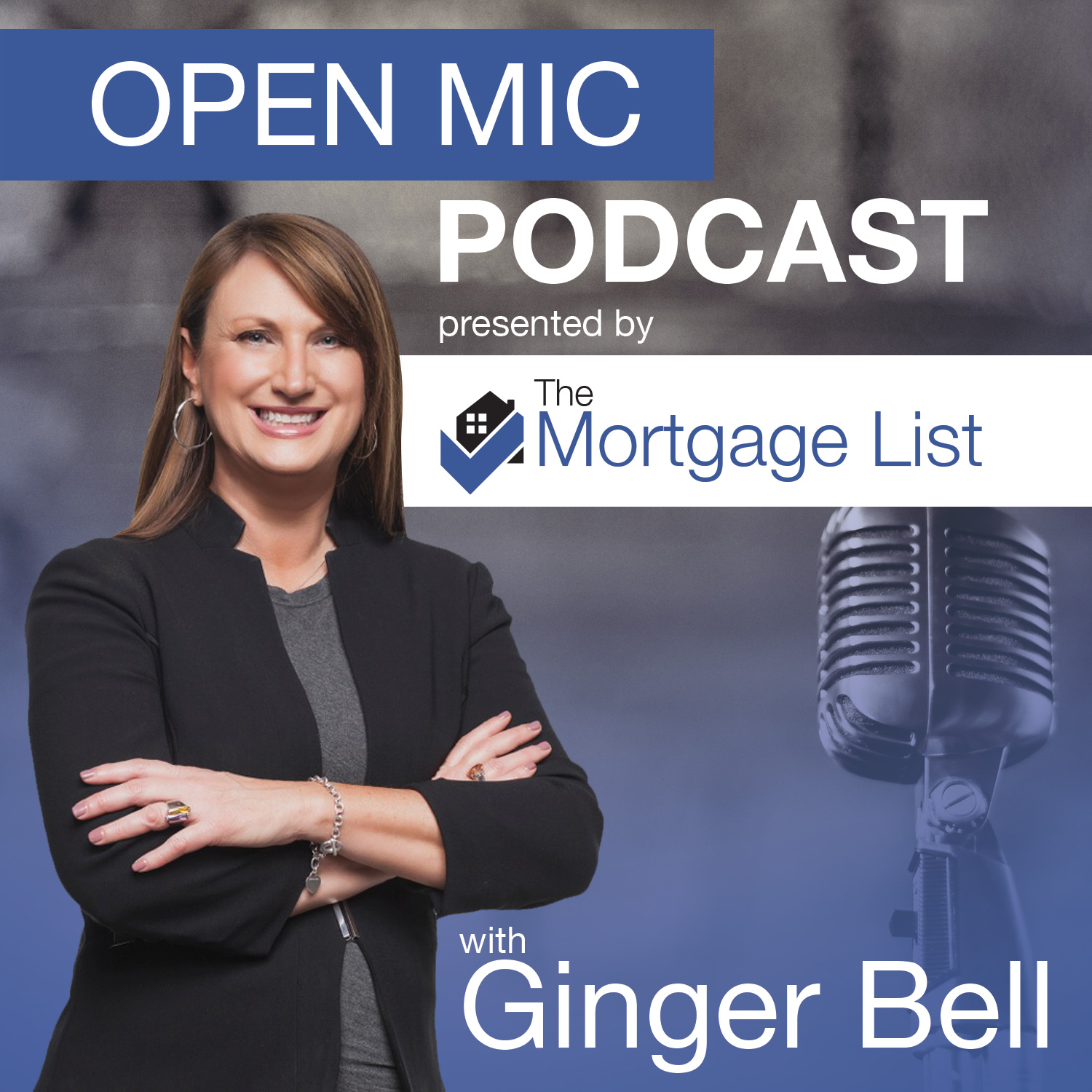 Open Mic with The Mortgage List