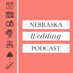 Nebraska Wedding Podcast