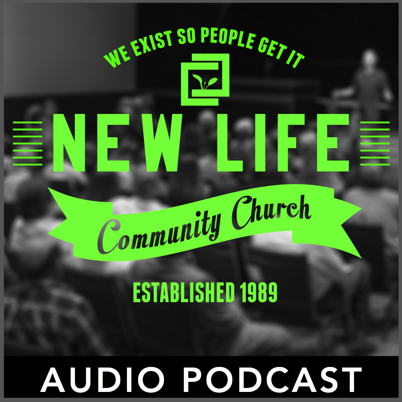 The New Life Community Church Podcast