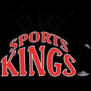 Sports Kings Podcast