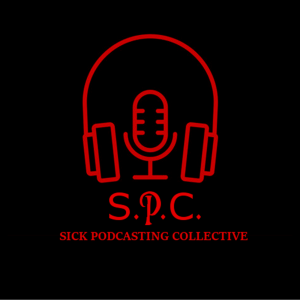 Sick Podcasting Collective
