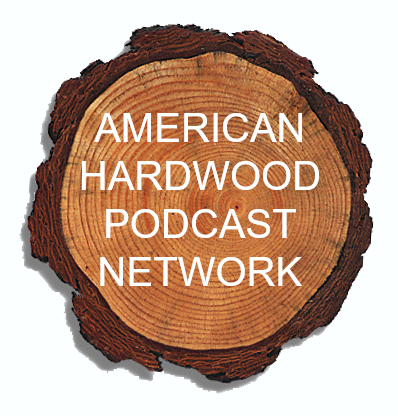 American Hardwood Podcast Network