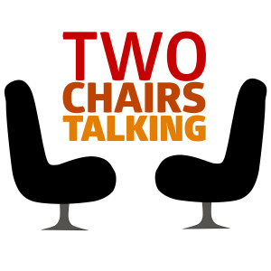 Two Chairs Talking