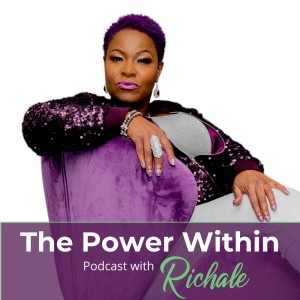 The Power Within with Richale