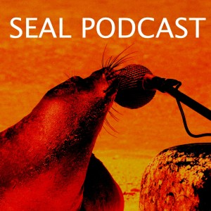 The Seal Podcast