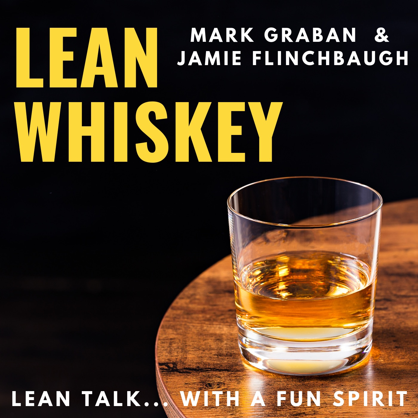 Just the Two of Us (Mark Graban & Jamie Flinchbaugh), Islay Scotch & More
