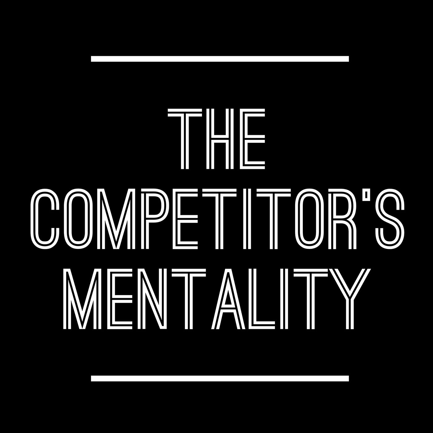 Image result for competitors mentality podcast
