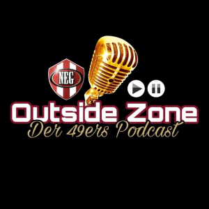 NEG Outside Zone Talk - Der 49ers Podcast