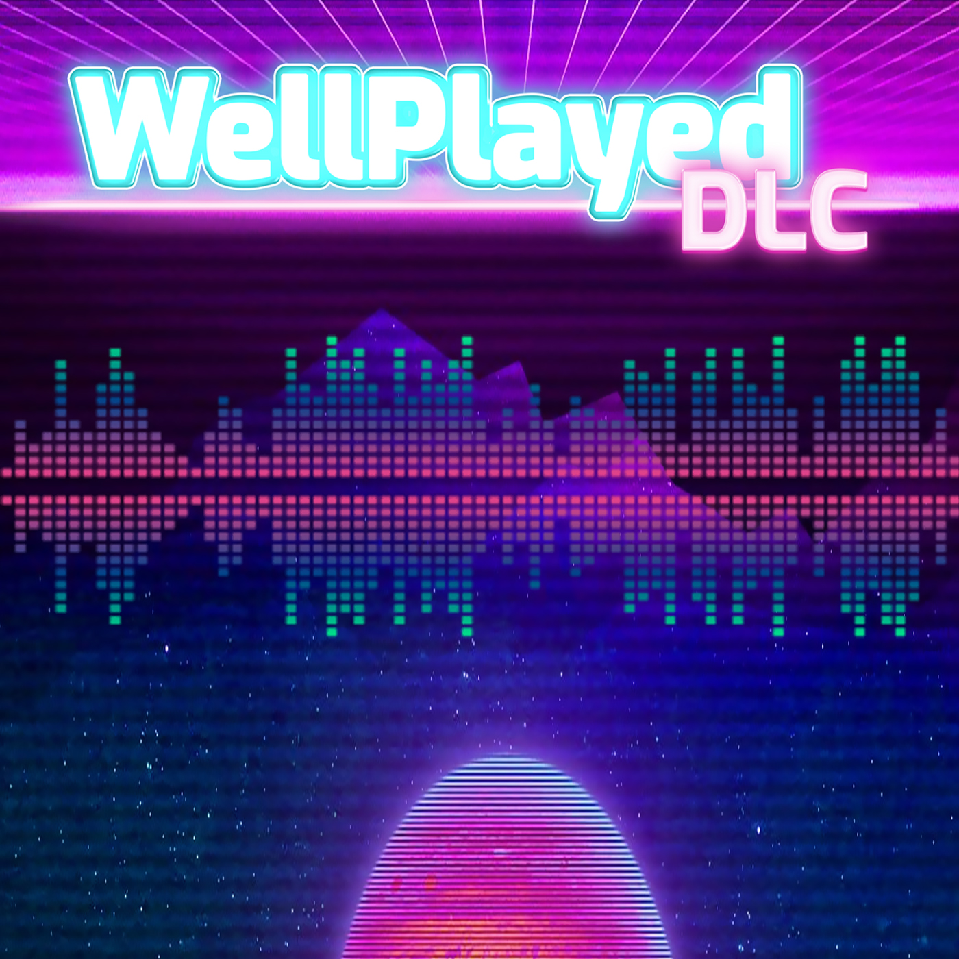 The WellPlayed DLC Podcast