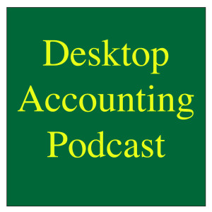 The Desktop Accounting Podcast