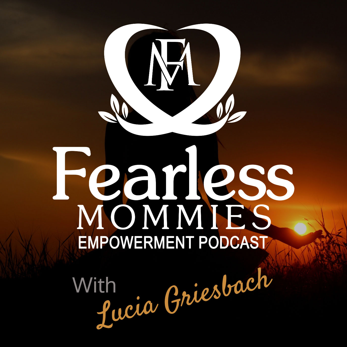 The FearlessMommies Empowerment Podcast