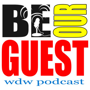 Be Our Guest WDW Podcast