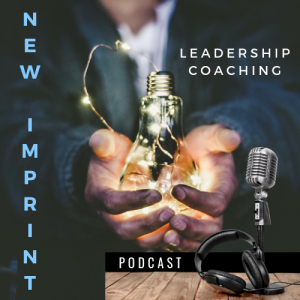 The New Imprint Leadership Podcast