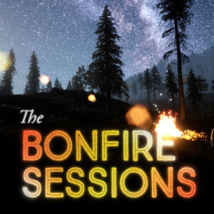 The Bonfire Sessions