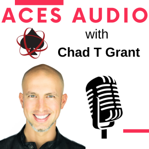 Aces Audio with Chad T Grant
