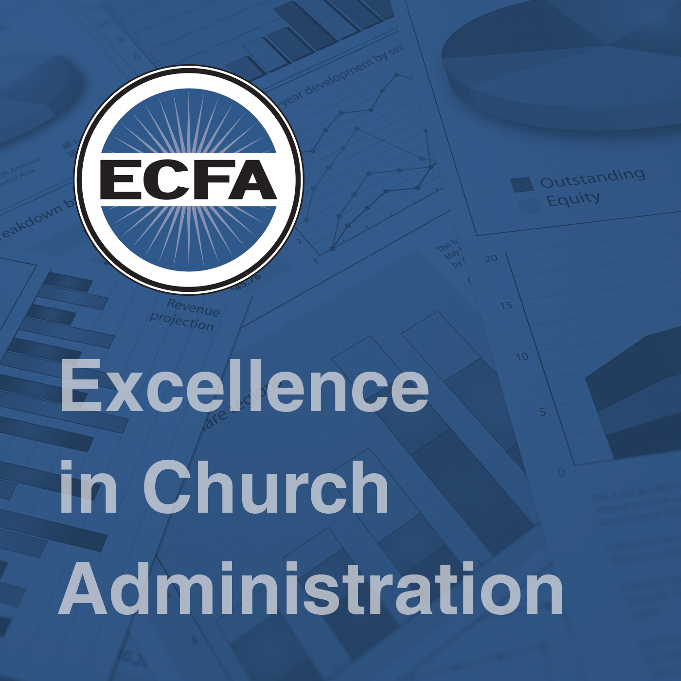 Excellence in Church Administration