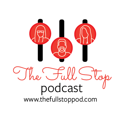 The Full Stop Podcast
