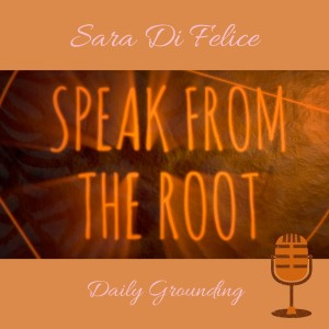 Speak from the Root