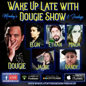 Wake Up Late with Dougie Show