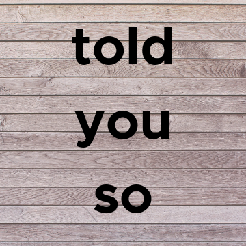 The Told You So Podcast