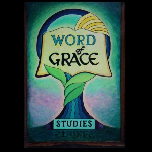 Word of Grace Studies