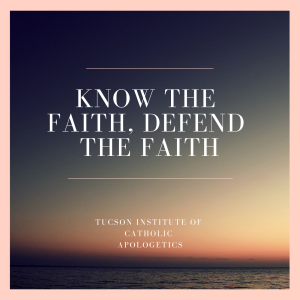Know the faith.  Defend the faith.