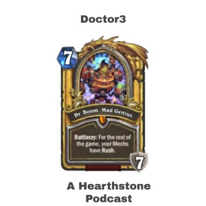 Doctor3 : A Hearthstone Podcast