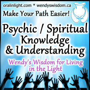 Wendy's Psychic Development and Spiritual Wisdom for Living in the Light