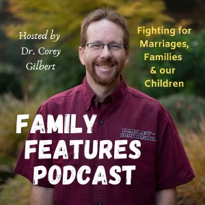 Family Features Podcast