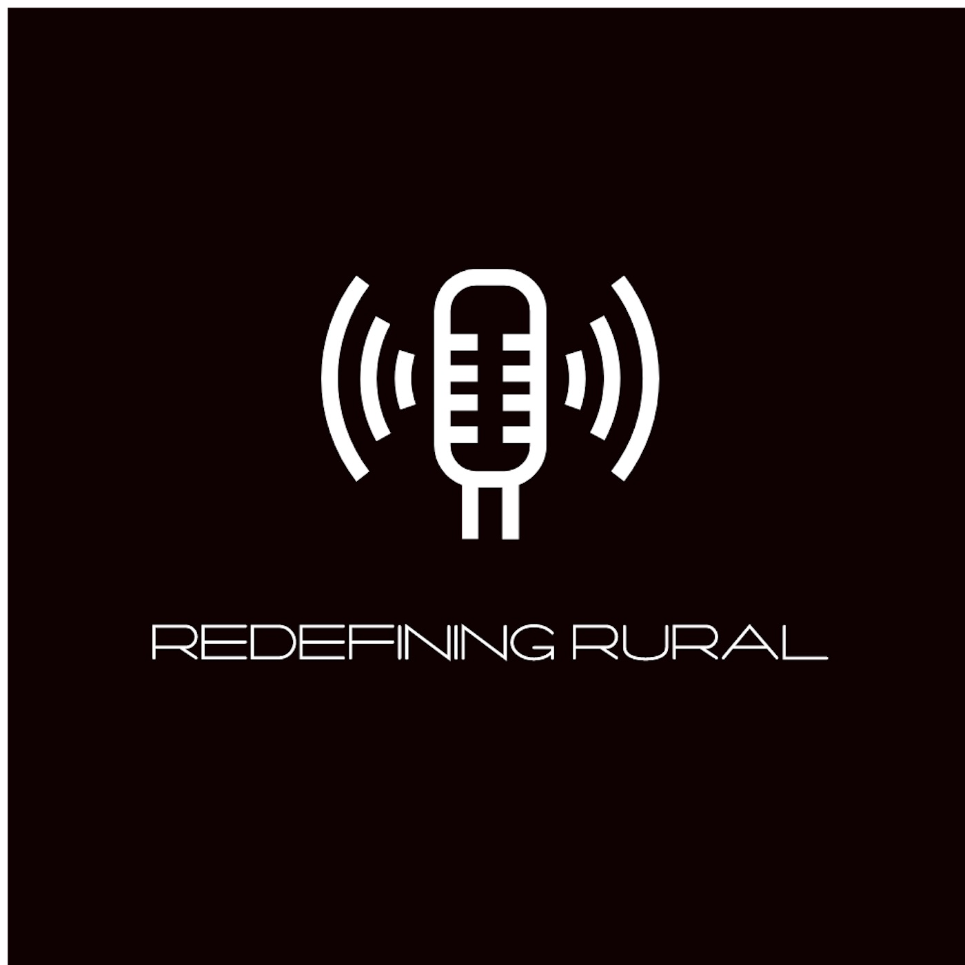 The Redefining Rural Podcast