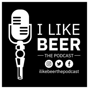 I Like Beer the Podcast
