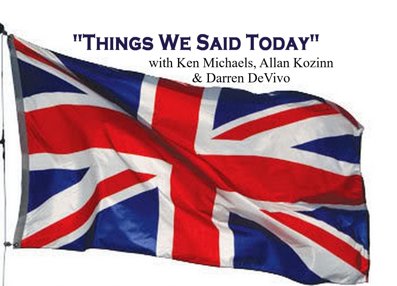 Things We Said Today Beatles Radio Show
