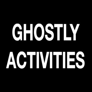 Ghostly Activities