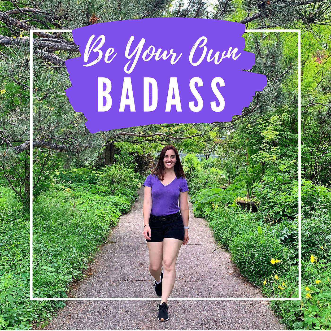 Be Your Own Badass