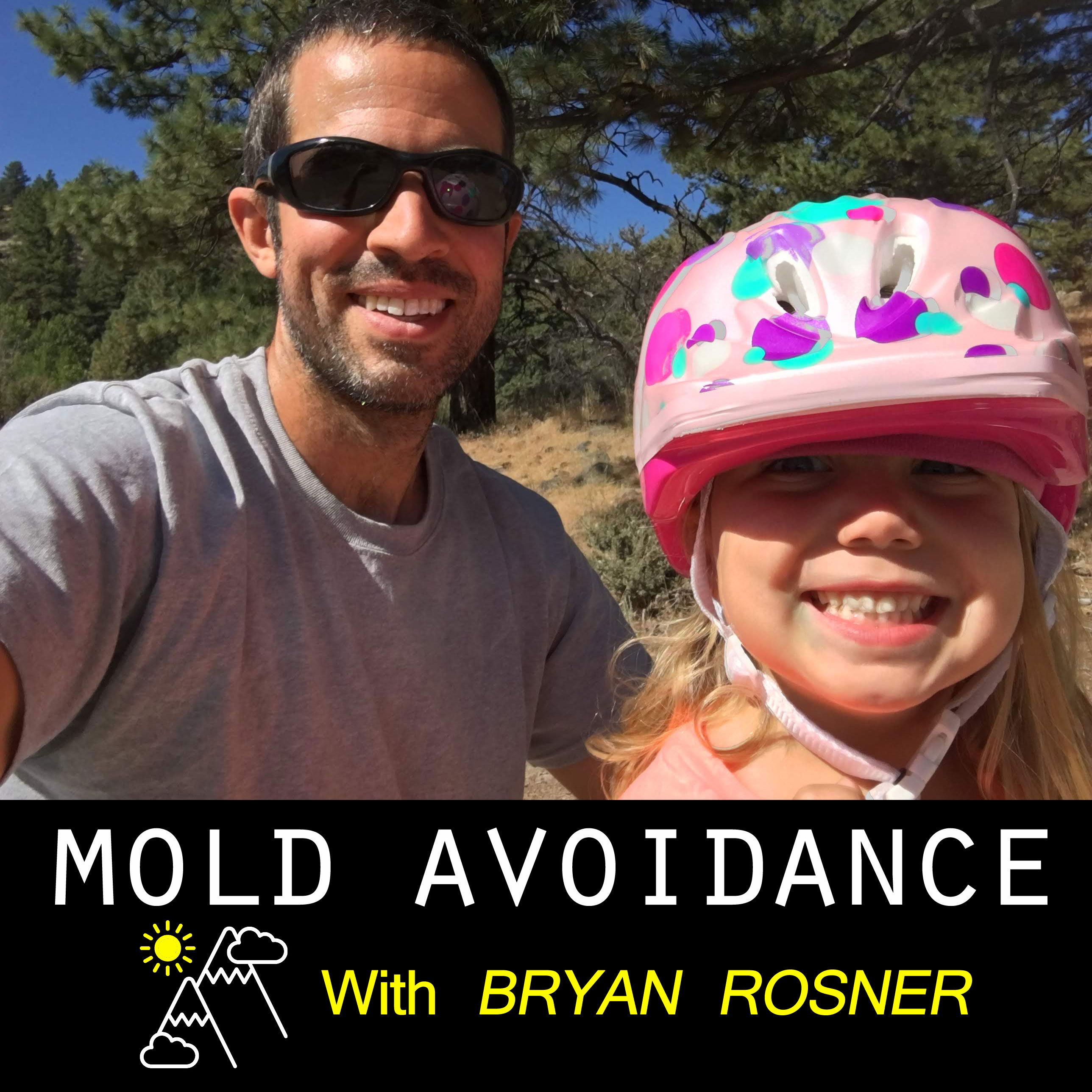 Mold Avoidance with Bryan Rosner