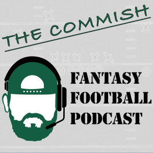 The Commish Fantasy Football Podcast