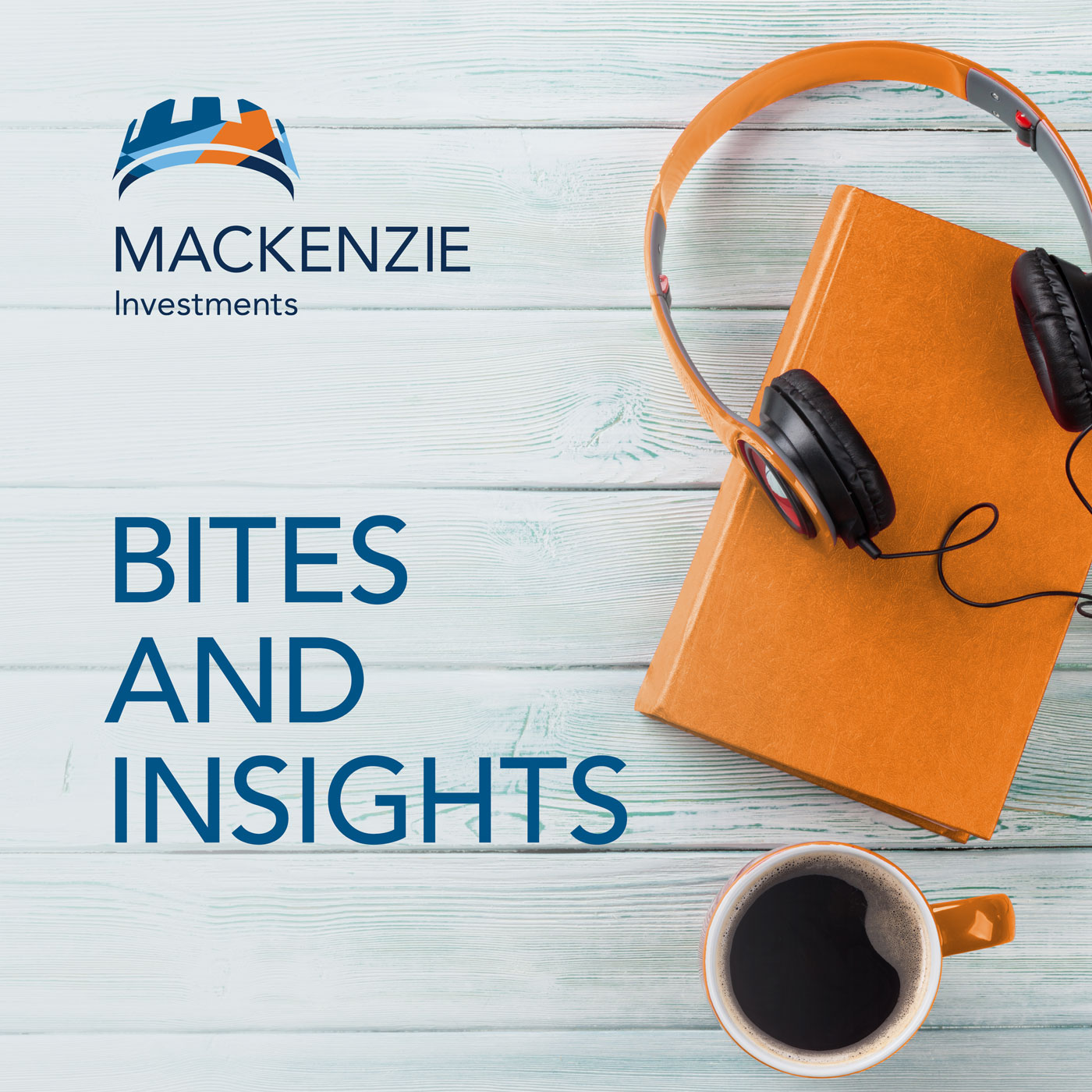 Mackenzie Investments Bites & Insights