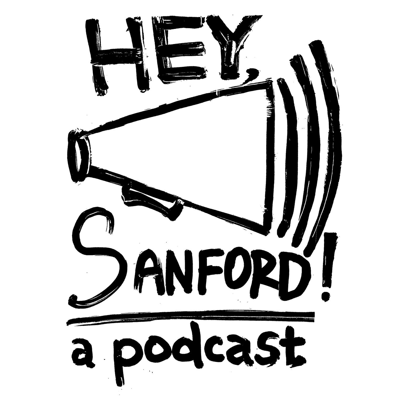 HEY, Sanford! - A podcast