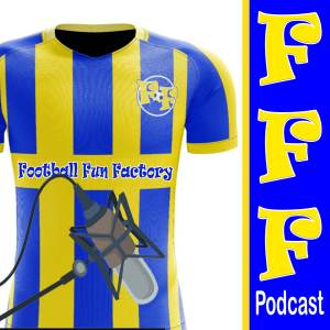 Football Fun Factory Podcast