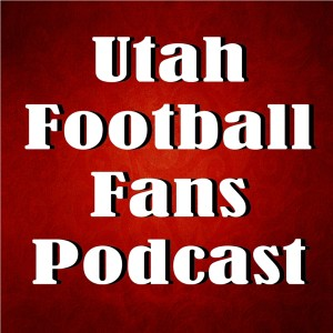 Utah Football Fans Podcast