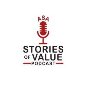 ASA Stories of Value Podcast