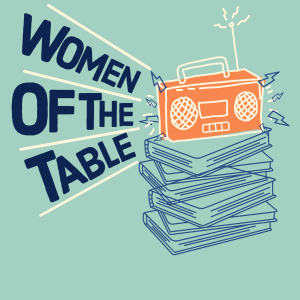 Women of the Table