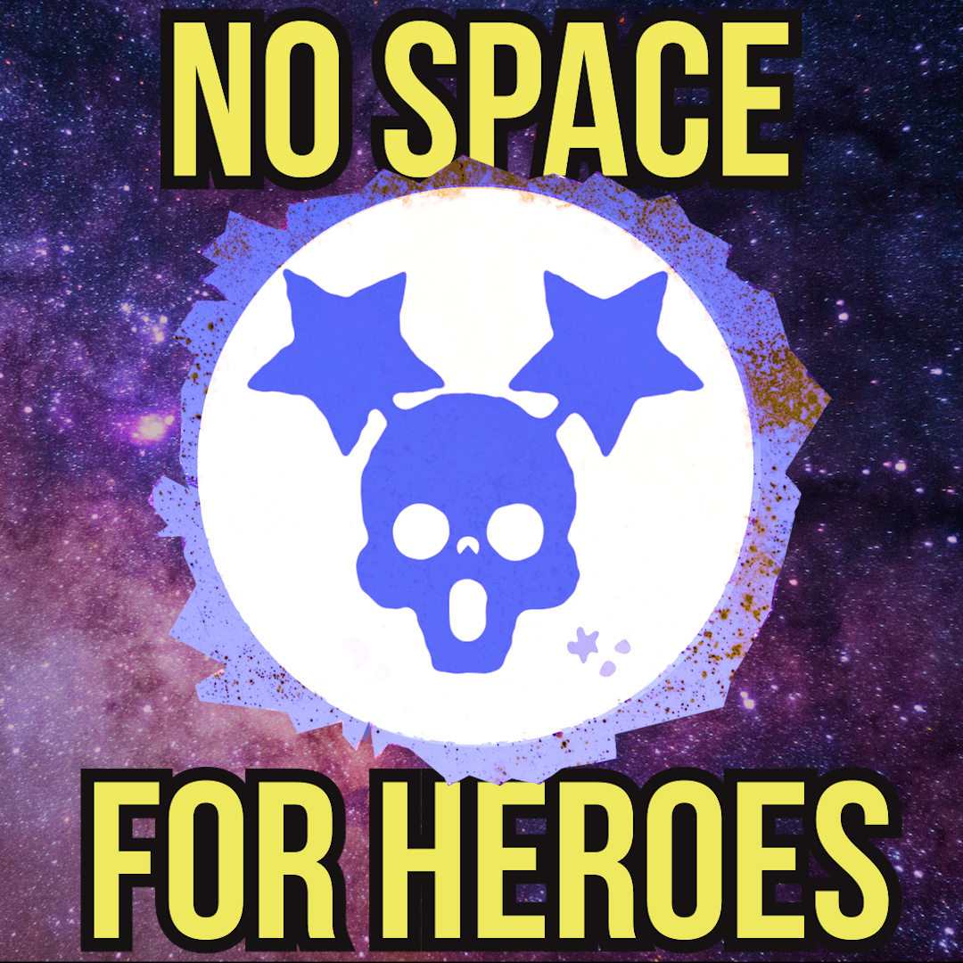 No Space For Heroes -  A Science Fiction Audio Adventure