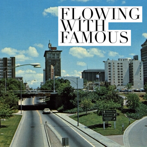 Flowing With Famous - Fresno Culture Podcast