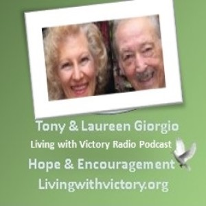 Living With Victory  Radio Podcast